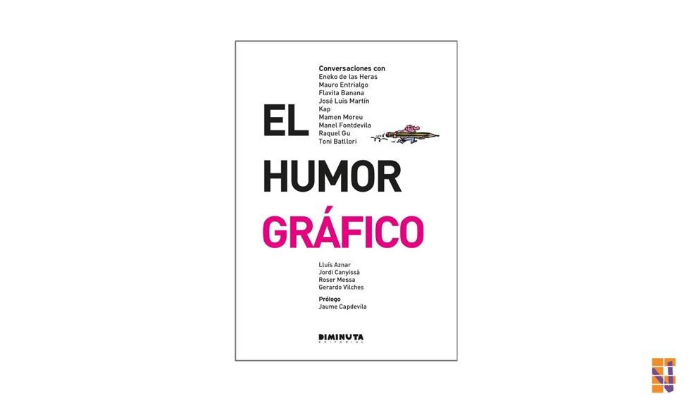 """Presentación del libro """"El Humor Gráfico"""""""