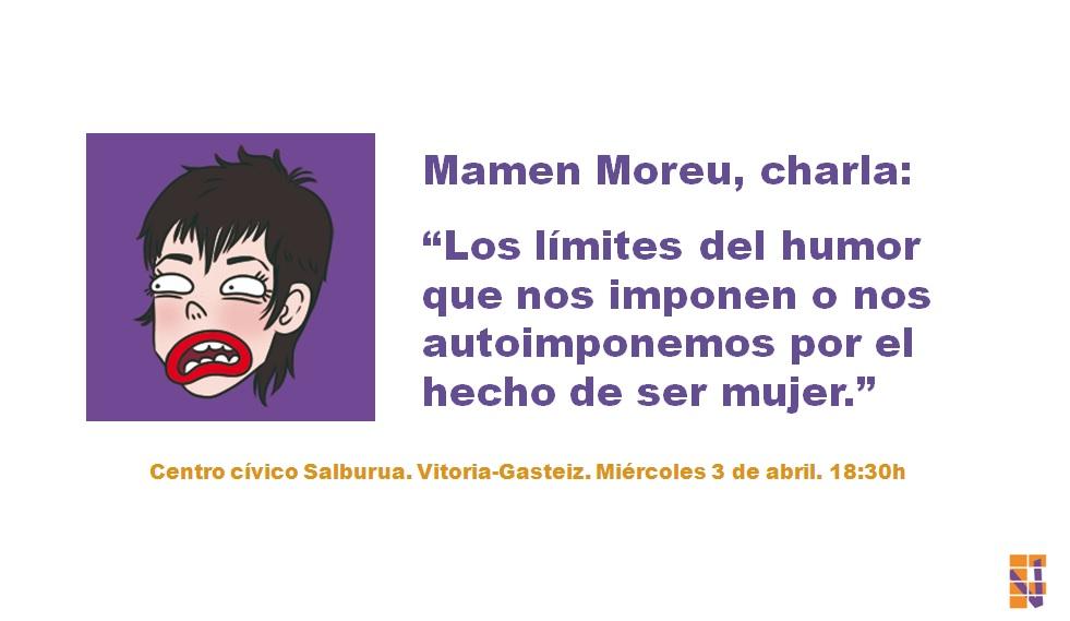 """Mamen Moreu, charla: """"Los límites del humor que nos imponen o nos autoimponemos por el hecho de ser mujer"""""""
