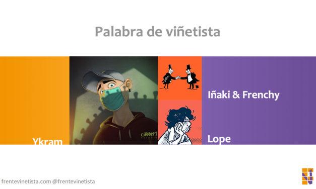 Palabra de viñetista: Mesa redonda sobre humor gráfico con Ykram, Iñaki & Frenchy y Lope